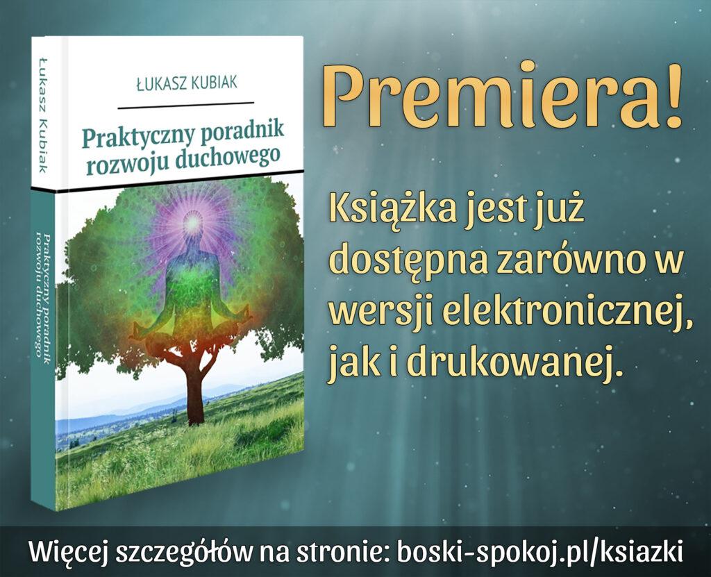 """Premiera książki """"Praktyczny poradnik rozwoju duchowego"""""""